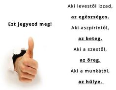 Megjegyzendő! :D Word 2, Love Life, Einstein, Lol, Funny, Quotes, Angels, Happy, Quotations