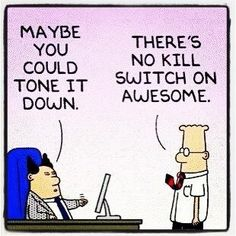 Image result for dilbert kill switch on awesome