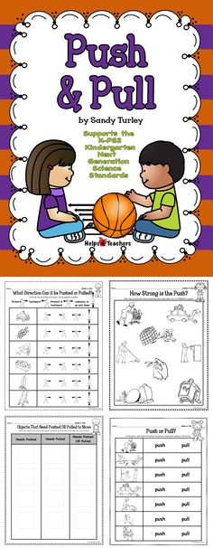 $ WONDERFUL! This packet contains 6 pages of activity sheets that support the Kindergarten K-PS2 Next Generation Science Standards (Push and Pull).