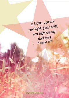 You light up my darkness <3