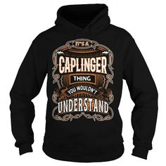 CAPLINGER, CAPLINGERYear, CAPLINGERBirthday, CAPLINGERHoodie, CAPLINGERName, CAPLINGERHoodies #name #tshirts #CAPLINGER #gift #ideas #Popular #Everything #Videos #Shop #Animals #pets #Architecture #Art #Cars #motorcycles #Celebrities #DIY #crafts #Design #Education #Entertainment #Food #drink #Gardening #Geek #Hair #beauty #Health #fitness #History #Holidays #events #Home decor #Humor #Illustrations #posters #Kids #parenting #Men #Outdoors #Photography #Products #Quotes #Science #nature…