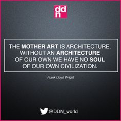 Frank Lloyd Wright #architecture #quote