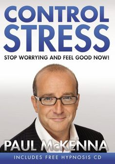 28 best paul mckenna images on pinterest paul mckenna control stress stop worrying and feel good now paul mckenna fandeluxe Gallery