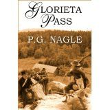 Glorieta Pass (Far Western Civil War) (Kindle Edition)By P.G. Nagle