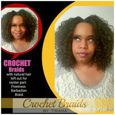 Crochet Braids with Freetress Barbadian Braid. Client's natural hair left out for center part.  #crochetbraids #protectivestyles #hairextensions #braids #teamnatural #freetress #barbadianbraid #crochetbraidsbytwana www.crochetbraidsbytwana.com