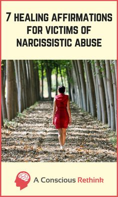 If you have suffered at the hands of a narcissist, use these healing affirmations to aid you on your journey of recovery. Click here now to find out what they are.