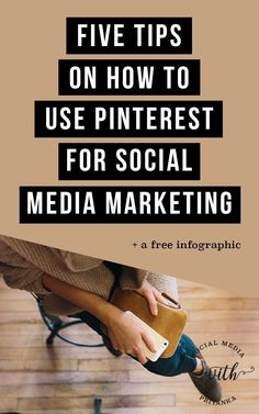 5 tips on how to use Pinterest for social media marketing PLUS an infographic to optimize your account for SEO. // Social Media with Priyanka // Bespoke Online Marketing Solutions and Social Media Consulting for Small Businesses and Solopreneurs