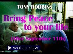 TONY ROBBINS: How to Bring Peace to Your Life after September 11th