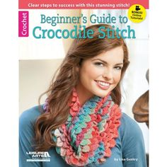 """With its eye-catching layers of """"scales,"""" Crocodile Stitch is a fun way to add interest to crochet projects, from fashions to home décor. With Beginner's Guide to Crocodile Stitch by Lisa Gentry, you'll be surprised how easy it is to learn this gorgeous dimensional stitch using our clear photographs and step-by-step instructions, plus online technique videos."""