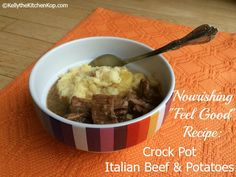 Easy Crockpot Italian Beef Recipe -- Beef and Potatoes Feel Good Meal
