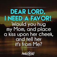 Dear Lord, I Need A Favor!