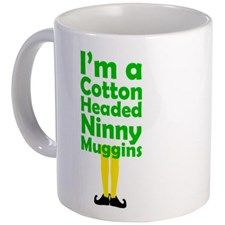 Cotton Headed Ninny Muggins Mugs for