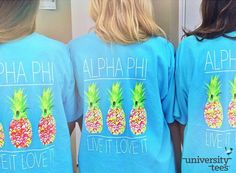 Live it. Love it. | Alpha Phi | Made by University Tees | www.universitytees.com