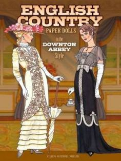 English Country Paper Dolls: in the Downton Abbey Style (Dover Paper Dolls) by Eileen Rudisill Miller http://www.amazon.com/dp/0486791823/ref=cm_sw_r_pi_dp_TONAvb1BDVHNN