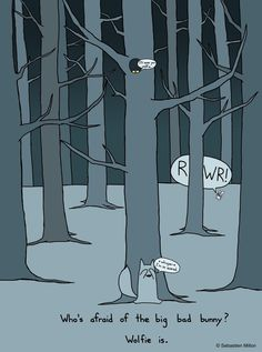 """Who's Afraid of the Big Bad Bunny""    by Sebastien Millon"