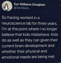 Neuroscience, Raising Kids, Social Justice, Wise Words, Physics, Believe, Parenting, Thoughts, Education