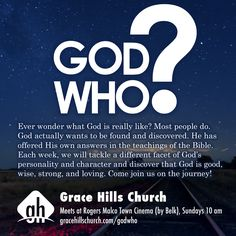 We're kicking off a new message series this Sunday at Grace Hills - God Who? - all about the identity of our Creator.