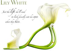 """""""Lily White"""" Just the lift she'll need to look directly into his eyes when they kiss. - Michel Tcherevkoff"""