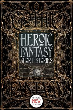 Classic Short Stories, Fantasy Short Stories, Green Knight, Flame Tree, Fantasy Authors, Horror Fiction, Alien Invasion, Sword And Sorcery, Lost Soul
