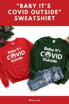 Baby It's Covid Outside Sweatshirt, Christmas Shirt, Ugly Tshirt, Holiday Party Sweater, Christmas Sweatshirt, Christmas 2020 Gift #ad #affiliate #babyitscovidoutside #babyitscoldoutside #christmasshirt #christmassweatshirt #christmas2020 #2020 #holidaypartysweater #christmas #christmaswardrobe #uglychristmassweater Christmas Shirts, Ugly Christmas Sweater, Ugly Sweater, Sweaters, Cute Tops, Holiday Parties, The Outsiders, Sweatshirts, Gift