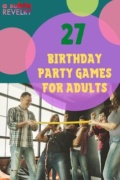 No one really outgrows birthday parties, right? A Subtle Revelry knows that you want to have a good time when celebrating your birthday. Food - check, drinks - check, decorations - check, adult-appropriate games - ?? Refer to our list of 27 DIY birthday party games for adults. You can choose a competitive action-packed game rewarding the winner with a prize or get silly and funny, a good belly laugh for all. Read the full list…#birthdaypartygames #adultbirthdaygames #diybirthdaygames Diy Birthday Party Games, Birthday Games For Adults, Adult Party Games, Birthday Songs, Adult Birthday Party, Christmas Party Games, Adult Games, Funny Would You Rather, Mouth Game