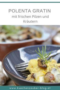 #pilze#schwammerl#herbst#küche#polenta#gesund#kochen Kraut, Beef, Food, Gratin, Mushrooms, Autumn, Food Food, Meat, Essen