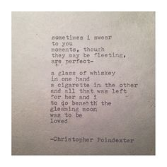 The Universe and Her, and I poem #95 written by Christopher Poindexter