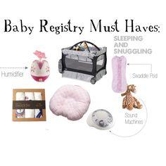 Baby Registry sleeping must haves