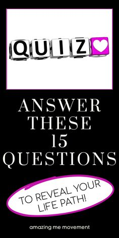If you want to know your life path answer these 15 questions now. quiz posts|quizzes|fun quizzes|personality tests|playbuzz quizzes|buzzfeed quizzes|quizzes for fun|quiz questions and answers|personality quizzes|quizzes about yourself|life path questions