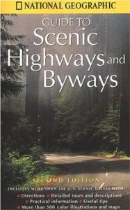 National Geographic Guide to Scenic Highways and Byways: Second Edition: National Geographic Society: 9780792274681: Amazon.com: Books