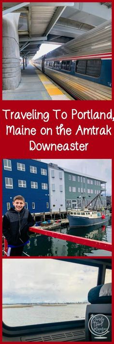 Traveling To Portland on the Amtrak Downeaster #ad #familytravel #newengland #boston London Travel, Asia Travel, Travel Usa, Travel With Kids, Family Travel, Packing List For Travel, Travel Tips, Travel Guides, Best Beach In Florida