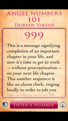 11/12/15 - I had an extraordinary dream last night which ended with a person from the last chapter of my life yelling at me 999. I woke up instantly and couldn't wait to look up the meaning. I knew it was a message for me! SH