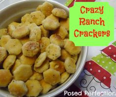 Posed Perfection: Crazy Ranch Crackers