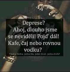 zase tak dlouho to není Words Can Hurt, The Way I Feel, Story Quotes, True Stories, I Love You, Quotations, Depression, Poems, Self