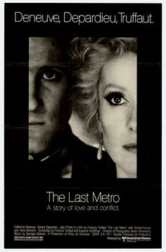 The Last Metro , starring Catherine Deneuve, Gérard Depardieu, Jean Poiret, Andréa Ferréol. In occupied Paris, an actress married to a Jewish theater owner must keep him hidden from the Nazis while doing both of their jobs. #Drama #Romance #War