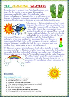 The changing weather Language: English Grade/level: Advanced School subject: English as a Second Language (ESL) Main content: The weather Other contents: Reading - Education English Lessons, Learn English, English Story, Online Math Courses, Weather Worksheets, Reading Comprehension Worksheets, English Course, English Reading, English Activities