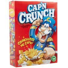 Captain Crunch cereal  Another favorite of my brothers and sisters, but not mine.