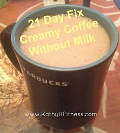 21 Day Fix Recipes. Use an immersion blender to blend a teaspoon of coconut oil in hot coffee. Comes out creamy and frothy.