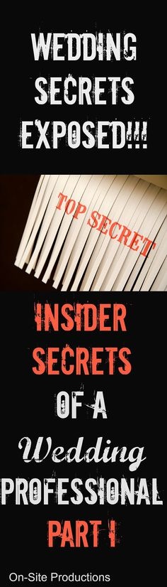 The secret is out!  I'm loving this series of insider wedding secrets exposed!