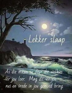 Goeie Nag, Angel Prayers, Afrikaans Quotes, Good Night Quotes, Sleep Tight