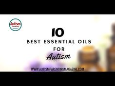 Best Essential Oils for Autism