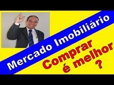 MERCADO IMOBILIÁRIO | COMPRAR É MELHOR | MARKETING IMOBILIÁRIO