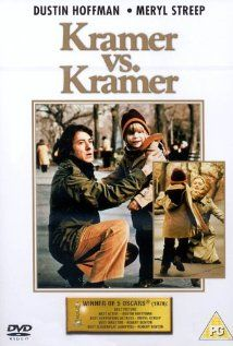 """Kramer vs. Kramer"" (dir. Robert Benton, 1979) --- A newly divorced man (Dustin Hoffman) must learn to care for his young son on his own, then must fight his ex-wife (Meryl Streep) in court to keep custody."