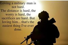 My favorite quote about my soldier <3