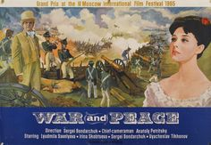 War and Peace (Russian: Война́ и мир), a Soviet film adaptation of Leo Tolstoy's novel War and Peace, 1966.