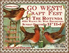 Our own GO WEST! Craft Fest! So excited for this event on Sunday, December 15 in West Philly.