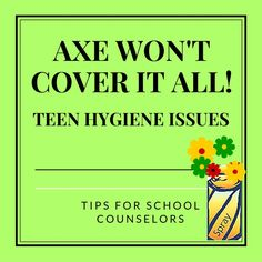 Hygiene Issues: Tips for the School Counselor For High School Counselors: Teen Hygiene Issues: Tips for the School CounselorCounselor Counselor or counsellor may refer to: School Nurse Office, School Counselor Office, Elementary School Counseling, School Social Work, Elementary Schools, School Nursing, Counseling Office, Group Counseling, High Schools