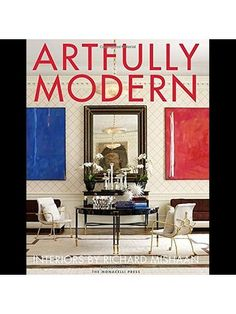 Artfully Modern Interiors By Richard Mishaan by Absolution