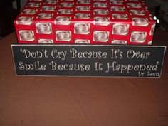 Primitive Sign Don't Cry Because It's Over Smile by oakridgeprims, $14.33