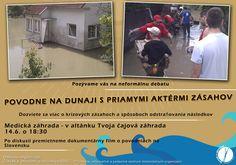 Pozývame vás na neformálnu debatu    Téma: povodne na Dunaji s priamymi aktérmi zásahov